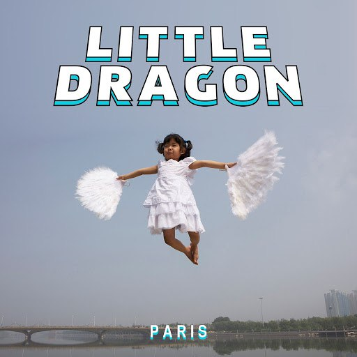 Little Dragon альбом Paris