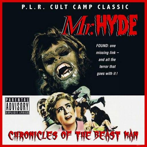 Mr. Hyde альбом Chronicles of the Beastman