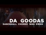 Da Goodas - Wah Gwan