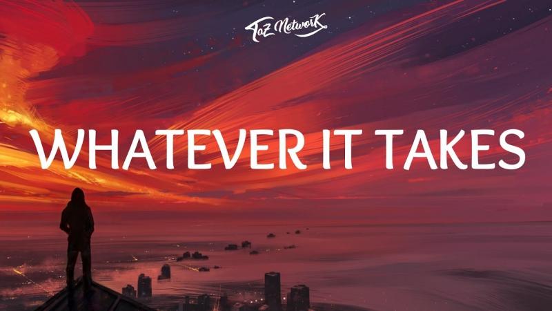 Imagine Dragons - Whatever It Takes (Перевод на русский)