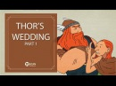 Learn English Listening English Stories - 44. Thor's Wedding Part 1