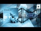 Kaimo K &amp Cathy Burton - You Deserve Life (Dennis Pedersen Sense Mix)