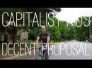 The Capitalist Kids - Decent Proposal