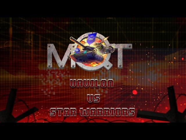 «STAR WARRIORS» vs «Vavilon» MQN 4 тур 04.07.2017
