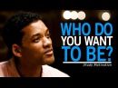 WHO DO YOU WANT TO BE? - Best Motivational Video for Students Success in Life