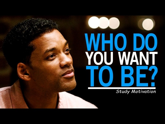 WHO DO YOU WANT TO BE? Best Motivational Video for Students Success in Life