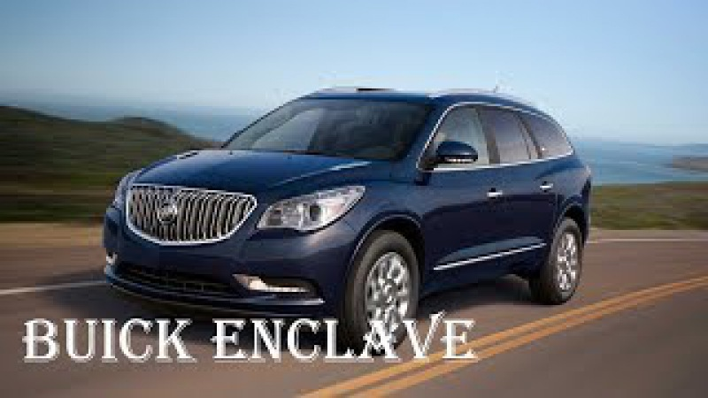 2018 Buick Enclave Reviews - Engine, Interior, Capacity - Specs Review | Auto Highlights