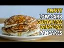 Низкоуглеводные блинчики без глютена и молочки. Ultimate Low-Carb, Gluten Free, Dairy Free Pancakes / Panqueques Bajos en Carbohidratos