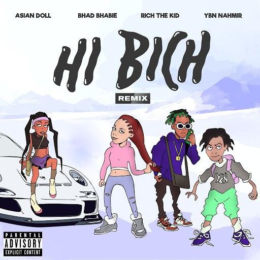 Bhad Bhabie альбом Hi Bich (Remix) [feat. YBN Nahmir, Rich The Kid and Asian Doll]