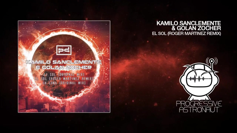 Kamilo Sanclemente Golan Zocher - El Sol (Roger Martinez Remix) [Perspectives