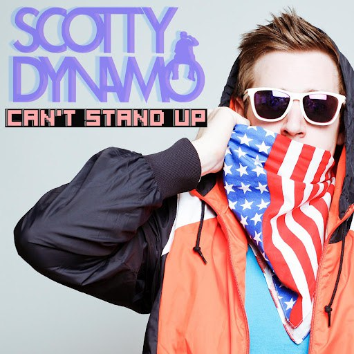 Scotty Dynamo альбом Can't Stand Up