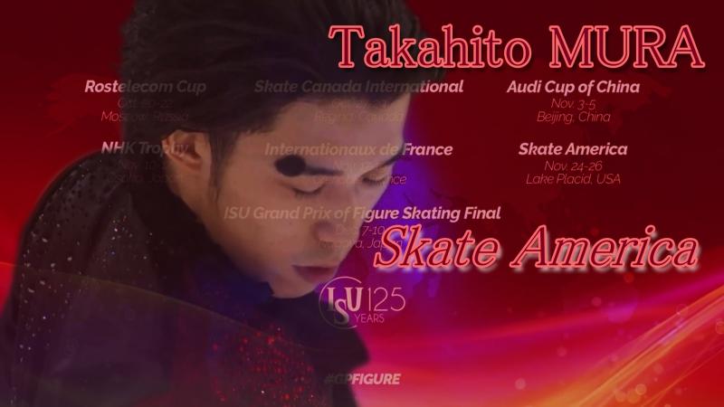 Takahito MURA Skate America 2017. Men - FS