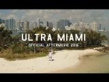 Ultra Miami 2016 Aftermovie