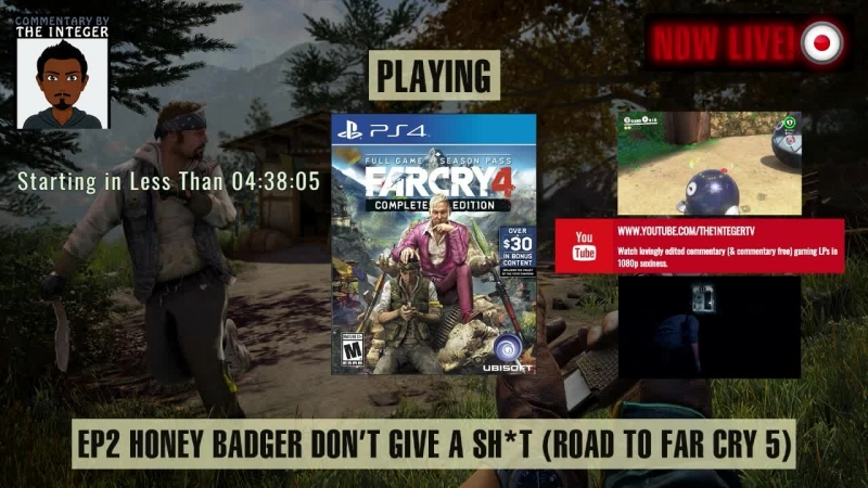 In Far Cry 4 only Honey Badgers can hear your screams Road to Far Cry 5 50 70% Blind LP EP 3