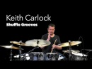 Learning Shuffle Grooves with Keith Carlock (OnlineLessons)