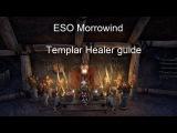 Templar Healer - ESO Morrowind Guide