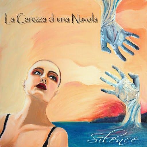 Silence альбом La Carezza di una Nuvola