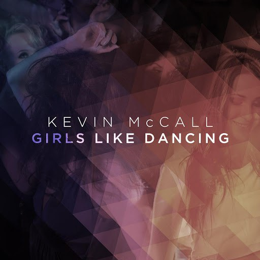 Kevin McCall альбом Girls Like Dancing