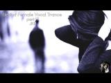 Best of Female Vocal Trance Music 17 .. by JokeR