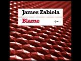 James Zabiela - Blame