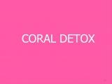 Coral Detox Корал Детокс - лучшая современная программа очищения организма