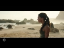 Второй трейлер - Tomb Raider: Лара Крофт (2018)