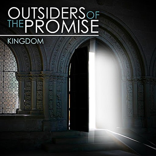Kingdom альбом Outsiders of the Promise