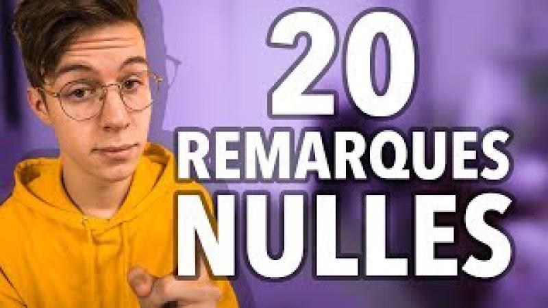 20 REMARQUES NULLES Seb la Frite