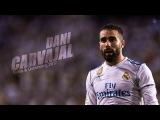 Dani Carvajal 2017 Get Well Soon! - Tackles &amp Skills