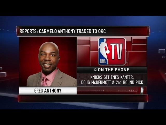 Greg Anthony Discusses Carmelo Anthony Trade to Oklahoma City Thunder 2017 18 NBA Season