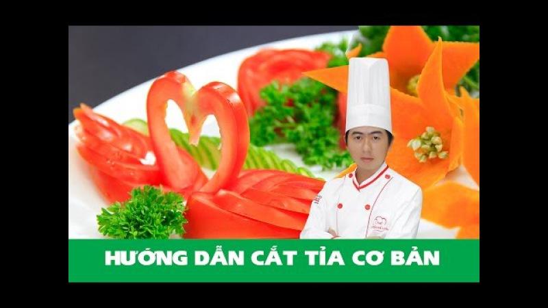 Hướng dẫn cắt tỉa cơ bản từ Cà chua, Cà Rốt (Phần 1) - Chef Luyện   Cắt tỉa rau củ quả