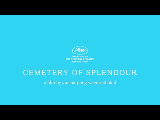 Кладбище Блеска / CEMETERY OF SPLENDOUR (2015) by Apichatpong Weerasethakul [trailer]