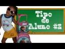 TIPOS DE ALUNO 2 - Samilly Meira