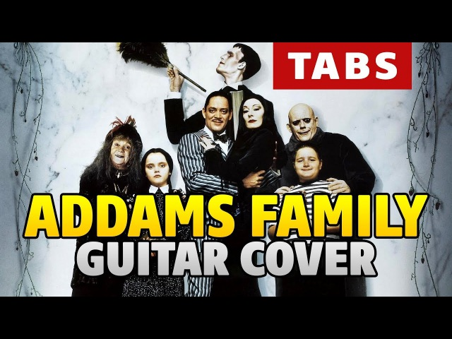 The Addams Family Theme Song (fingerstyle guitar cover by Kaminari)