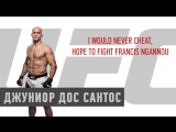 Junior Dos Santos Statement on USADA Violation I would never cheat, hope to fight Francis Ngannou