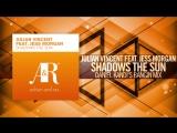 Julian Vincent feat. Jess Morgan - Shadows The Sun FULL (Daniel Kandis Bangin Mix) 2010