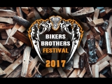 BIKERS BROTHERS FESTIVAL 2017 official video
