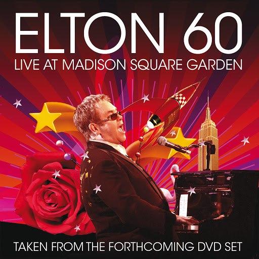 Elton John альбом Elton 60 (Live At Madison Square Garden)
