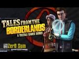 В шляпе и на пафосе (...все на Зер0!) | Tales from the Borderlands #1