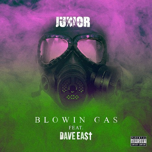 Junior альбом Blowin Gas (feat. Dave East)