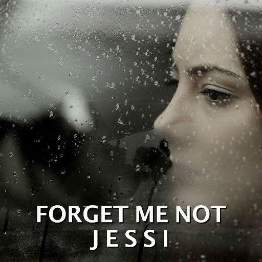 Jessi альбом Forget Me Not