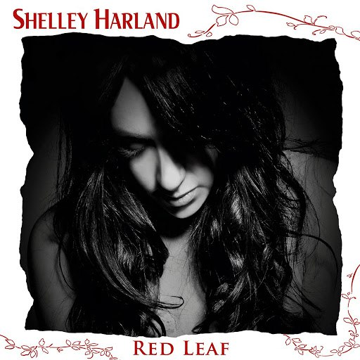 Shelley Harland альбом Red Leaf (Bonus Edition)