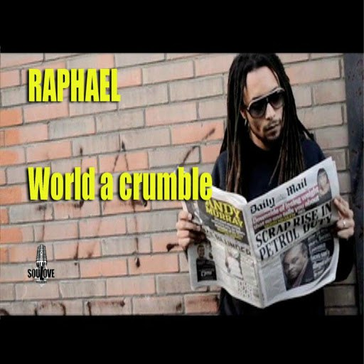 Raphael альбом World a Crumble
