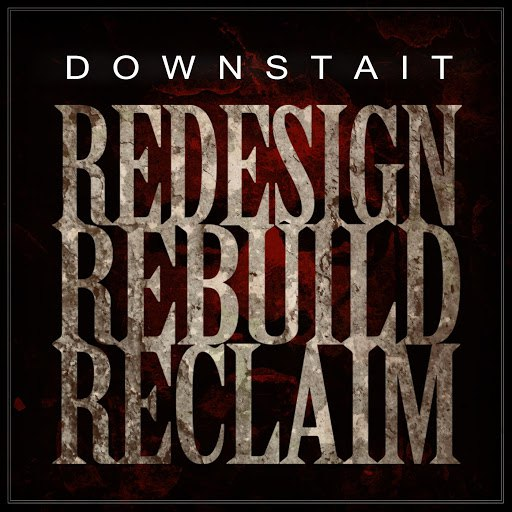 Downstait альбом Redesign Rebuild Reclaim