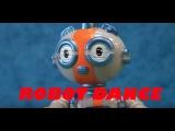 ROBOT DANCE FOR KIDS