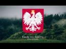 Гимн Польши - Mazurek Dąbrowskiego ( Марш Домбровского ) [Русский перевод / Eng subs]