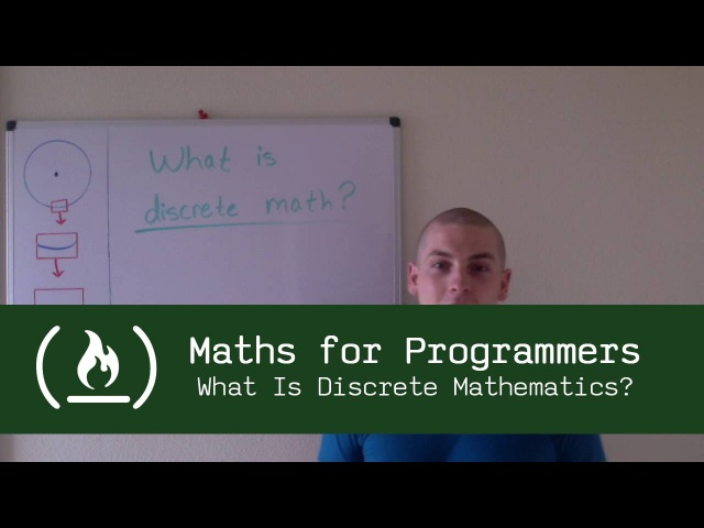 Maths for Programmers: Introduction (What Is Discrete Mathematics?)