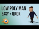 Low poly man Blender tutorial beginner