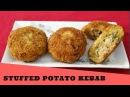 Potato Kebab Recipe | Stuffed Potato Kabab | Potato Chicken Cutlets | Aloo Chicken Tikka Chop,Nian