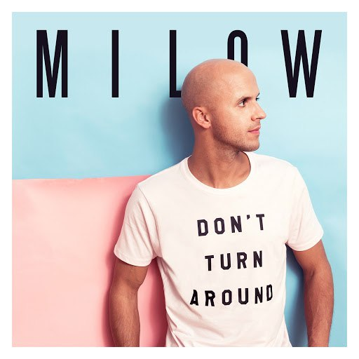 Milow альбом Don't Turn Around